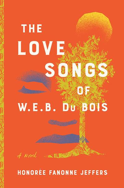 Love Songs of WEB Du Bois book cover